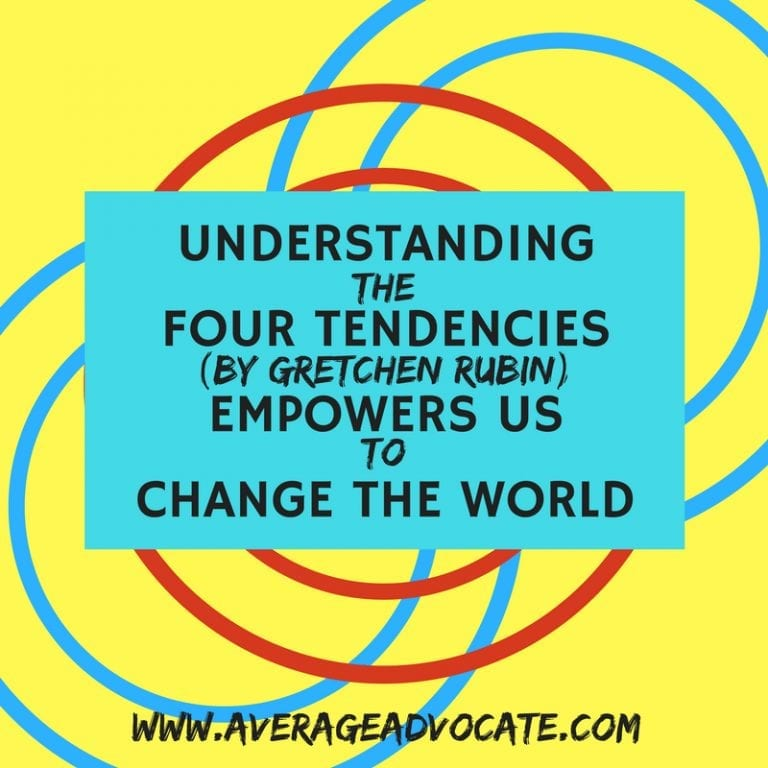 Understanding the Four Tendencies Empowers Us to Change the World